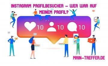 Instagram Profilbesucher – wer war auf meinem Profil?