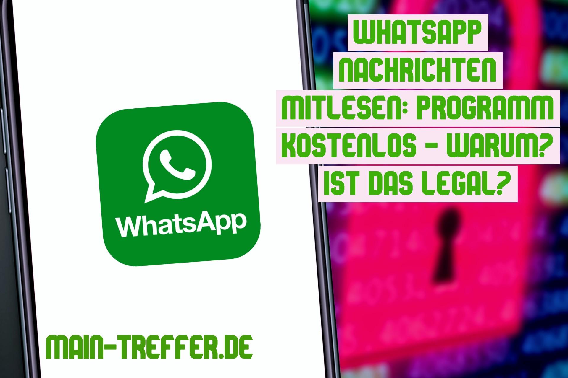 WhatsApp Nachrichten mitlesen Programm
