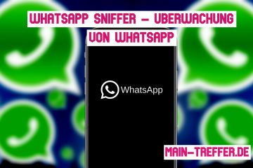 WhatsApp Sniffer – Überwachung von WhatsApp