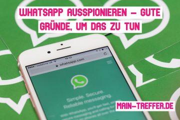 WhatsApp ausspionieren – gute Gründe, um das zu tun